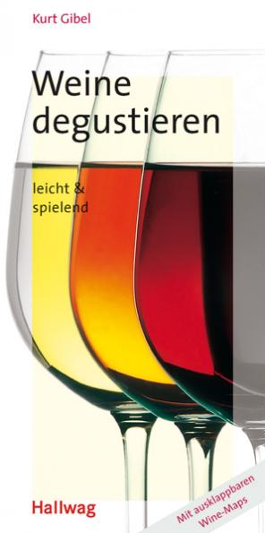 """""""Weine degustieren - leicht & spielend"""""""